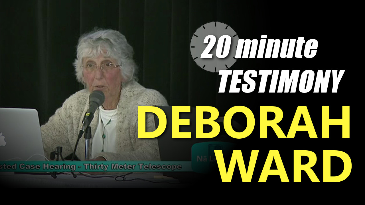 VIDEO: Deborah Ward – TMT Contested Case Testimony