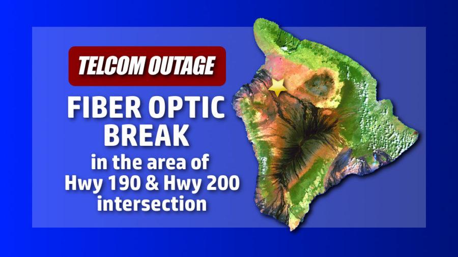 Fiber Optic Break Impacts Kona, Ka'u Commincations