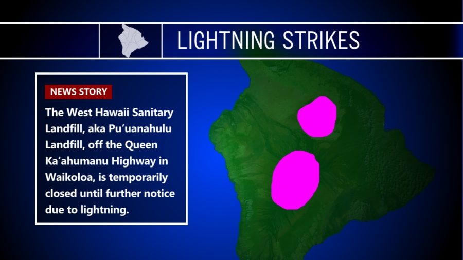 Lightning Strikes Close West Hawaii Landfill