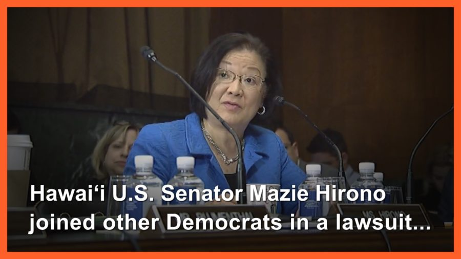 VIDEO: Sen. Hirono Joins Lawsuit Against Attorney General Appointment