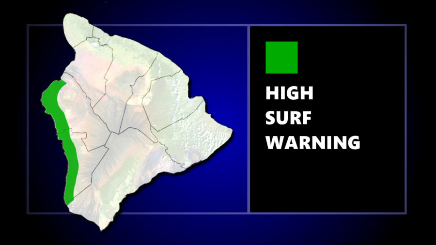 High Surf Warning Issued For North and South Kona