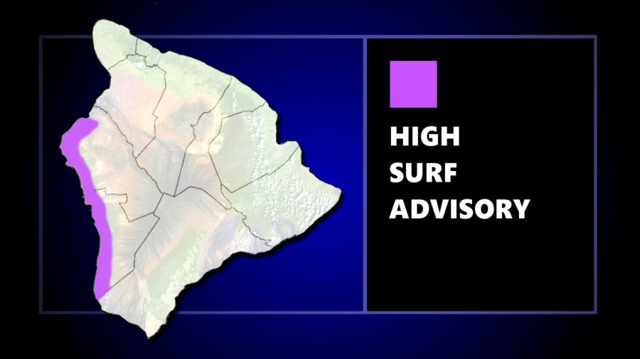 High Surf Advisory For Kona Waters Sunday