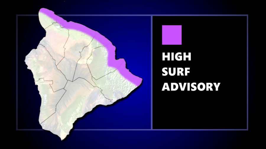 High Surf Advisory for North Facing Shores Of Hawaii Island
