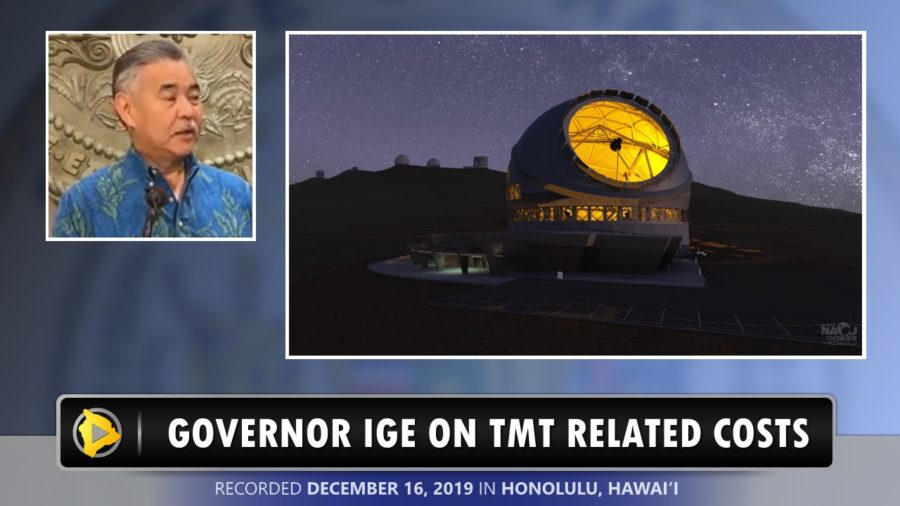 VIDEO: Governor Ige Talks TMT, Mauna Kea Costs