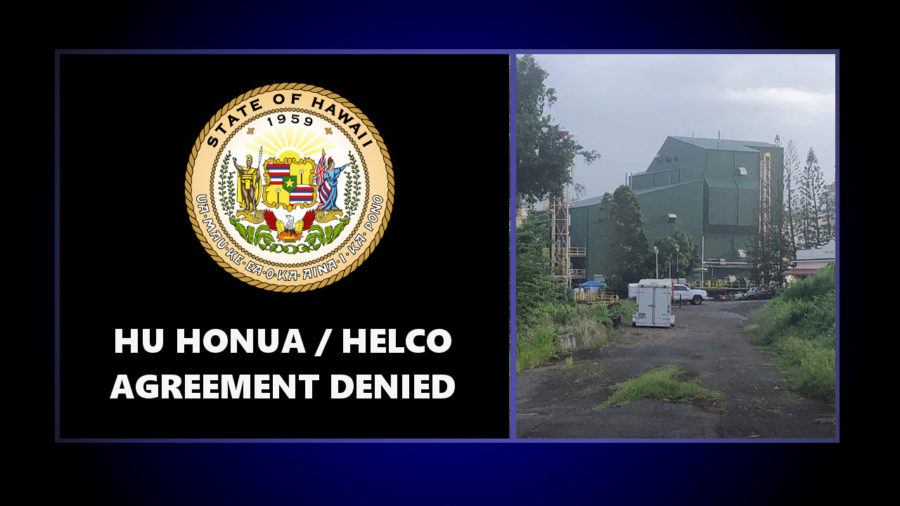 Hu Honua Bioenergy Project Fails To Get Needed Approvals