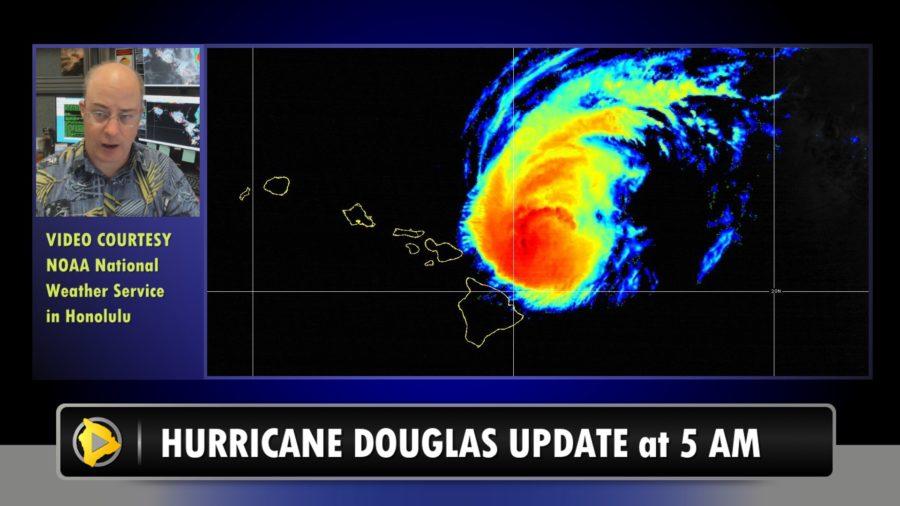 VIDEO: Hurricane Douglas Hawaii Update – 5 a.m. Sunday Morning