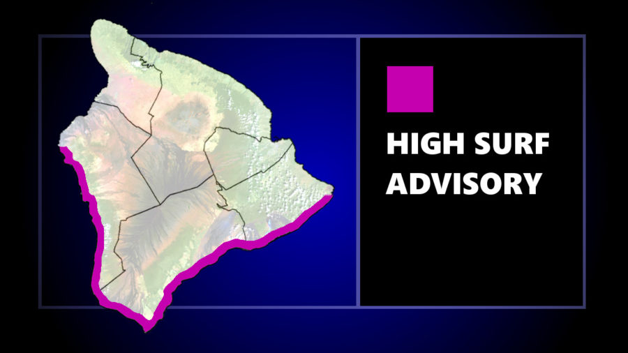 High Surf Advisory Posted For Hawaiʻi Island South Shores