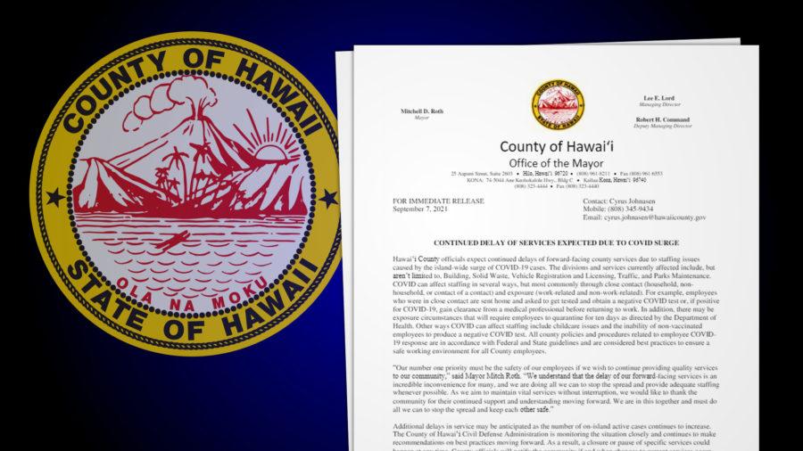 Hawaiʻi County Warns Of Service Delays Due To COVID Surge